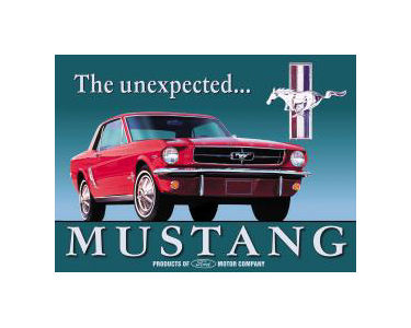 Mustang The Unexpected Tin Sign