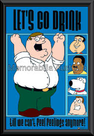 Family Guy Lets Go Drink Poster Framed