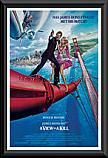 James Bond 007  A View to a Kill poster framed